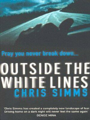 Outside the white lines by Chris Simms (Paperback)