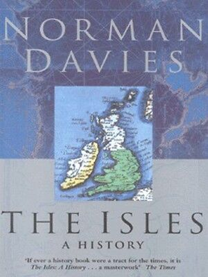 The Isles by Norman Davies (Paperback)