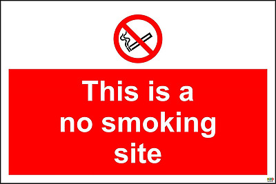 This is a no smoking site safety sign - 1.2mm rigid plastic 300mm x 200mm