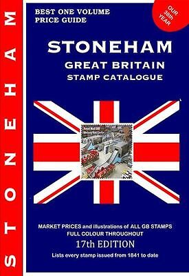NEW Stoneham 2017 GB Stamp Catalogue a must have if you collect GB