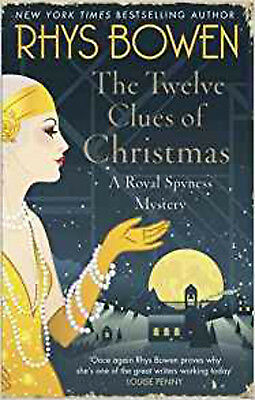 The Twelve Clues of Christmas (Her Royal Spyness), New, Bowen, Rhys Book