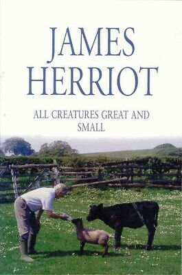 All creatures great and small by James Herriot (Paperback)