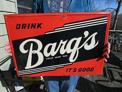 ORIGINAL 1940's DRINK BARG'S ROOT BEER SIGN EMBOSSED TIN LITHOGRAPH NOT HIRES
