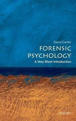 Very short introductions: Forensic psychology by David Canter (Paperback)