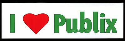 Publix Supermarket / I Love Publix Bumper Sticker With Heart / Collectible New!