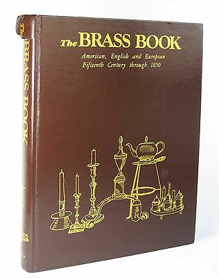 1st Edition: The Brass Book: American, English and European by Schiffer, 1978