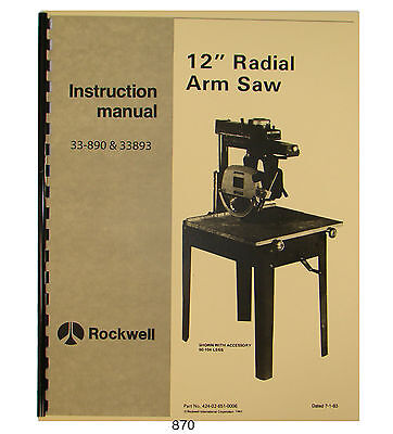 "Rockwell 12"" Radial Saw 33-890 thru 33-893 Operator & Parts Manual #870"