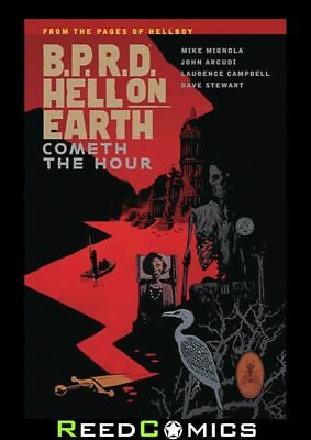 BPRD HELL ON EARTH VOLUME 15 COMETH THE HOUR GRAPHIC NOVEL New Paperback