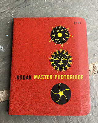 VINTAGE KODAK COMPANY MASTER PHOTOGUIDE 1962 STILL PHOTOGRAPHY 1st Edition