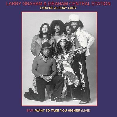 Graham Larry & Graham Central Station - (You're A) Foxy Lady