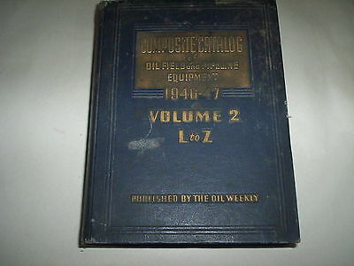 Composite Catalog of Oil Field and Pipeline Equipment 1946-47 15th Edition Vol2