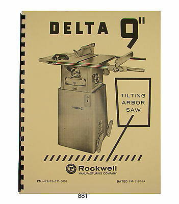 "Delta Rockwell 34-600 9"" Table Saw Operator & Parts Manual Later Model #881"