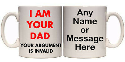 I AM YOUR DAD YOUR ARGUMENT IS INVALID  MUG & COASTER (H33) 11-15oz FATHERS GIFT