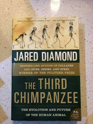 The Third Chimpanzee : The Evolution and Future of the Human Animal by...