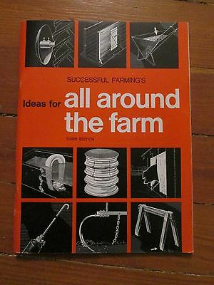 """Successful Farming's """"Ideas for All Around the Farm"""" 3rd edition Copyright 1975"""