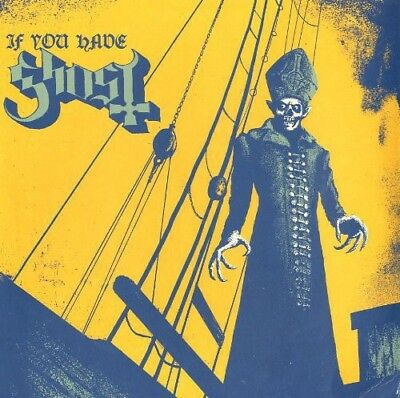 If You Have Ghost - Ghost B.C. (2013, Vinyl New)
