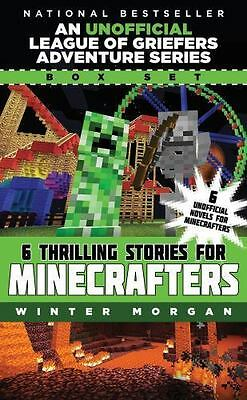 An Unofficial League of Griefers Adventure Series Box Set: 6 Thrilling Stories f