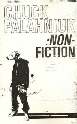 Non-fiction: (true stories) by Chuck Palahniuk (Paperback)