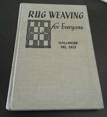 Rug Weaving For Everyone Gallinger Del Do Hardcover 1957