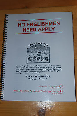 Weeda Literature: No Englishmen Need Apply, Gordon Mallett, BNAPS Colour Edition