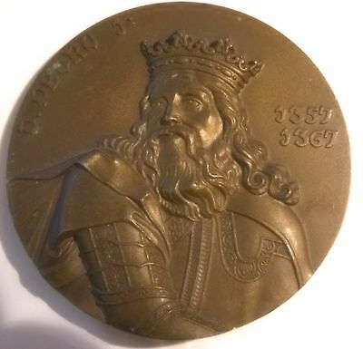 King Pierre The1st the vigilante or the Cruel / Portugal / medal bronze 80 mm