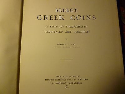 Select Greek Coins. A Series of Enlargements Illustrated and Described.Hill 1927