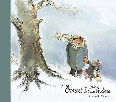 Ernest and Celestine by Gabrielle Vincent, Book, New (Paperback)