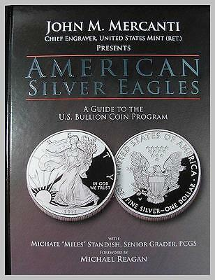 American Silver Eagles : A Guide to the U. S. Bullion Coin Program Book NEW
