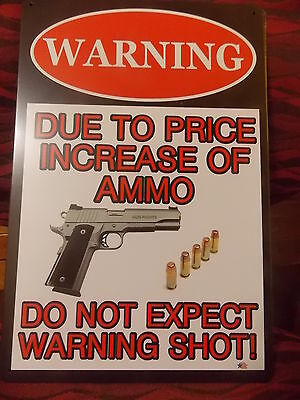 WARNING due to price increase of ammo tin metal sign MAN CAVE brand new