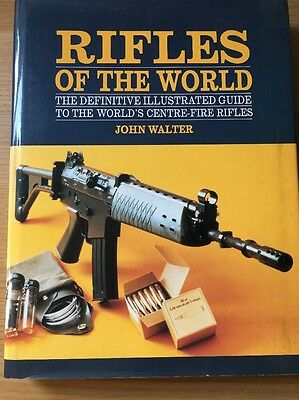 Rifles of the World by John Walter (Hardback, 1993)