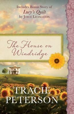 The House on Windridge: Also Includes Bonus Story of Lucy's Quilt by Joyce Livin