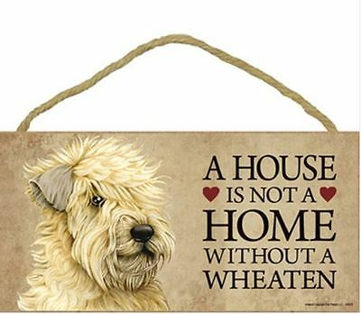 "House is Not a Home without a Wheaten Terrier Sign Plaque Dog 10"" x 5"""