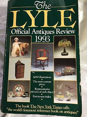 Lyle: The Lyle Official Antiques Review, 1993 : The Identification and Price Gui