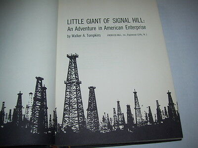 Little Giant of Signal Hill -- history of Signal Oil over 250 pages Book