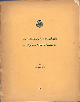 1942 The Collector's First Handbook on ANTIQUE CHINESE CERAMICS by E. Duncan pk