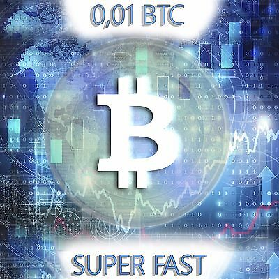 Bitcoin 0.01 (BTC) SUPER FAST! I send very quickly 0,01 bitcoin