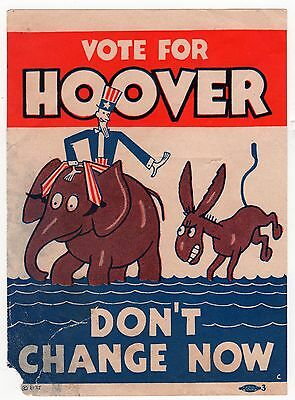 Vote For HOOVER ~ Don't Change Now Uncle Sam Window Sign Donkey Elephant *AS IS*