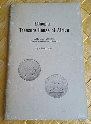 ETHIOPIA TREASURE HOUSE OF AFRICA A Review of Ethiopian Currency and History