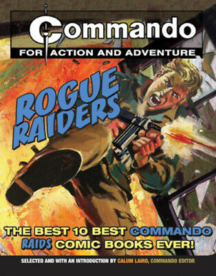 Commando : for action and adventure: Rogue raiders: the best 10 Commando rogue