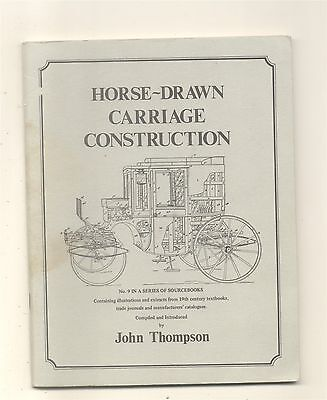 Horse Drawn Carriage Construction Sourcebook Thompson Illustrations Articles