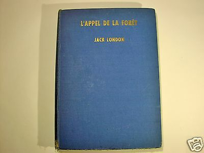 1951 HC French bk L'APPEL DE LA FORET Jack London CALL OF THE WILD illustrated