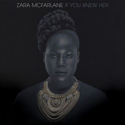 Zara McFarlane - If You Knew Her
