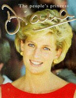 Diana: a tribute to the people's princess by Peter Donnelly Fast and FREE P & P