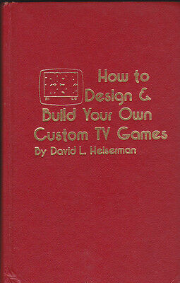 HOW TO DESIGN & BUILD YOUR OWN CUSTOM TV GAMES By David Heiserman (TAB Books)