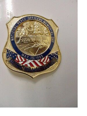 Obsolete National Peace Officer Memorial Day Badge 1995  - mint condition