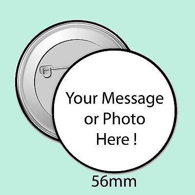 CUSTOM MADE PERSONALISED BADGES, 56mm WEDDING, HEN, STAG, BIRTHDAY, ID, DESIGNED
