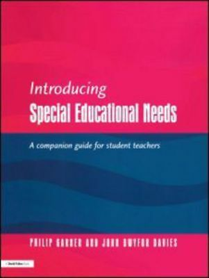 Introducing special educational needs: a companion guide for student teachers