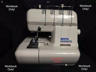White Superlock 2000 Ats  Serger Owners Workbook All69 Pages Instruction Printed