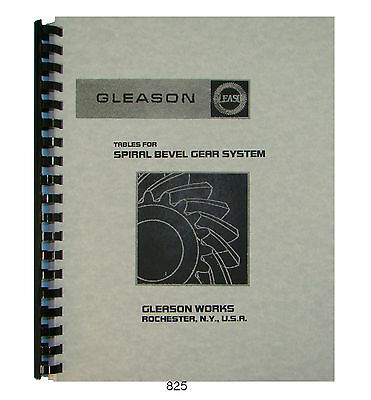 Gleason Tables  for Spiral Bevel Gear System Design Manual  #825