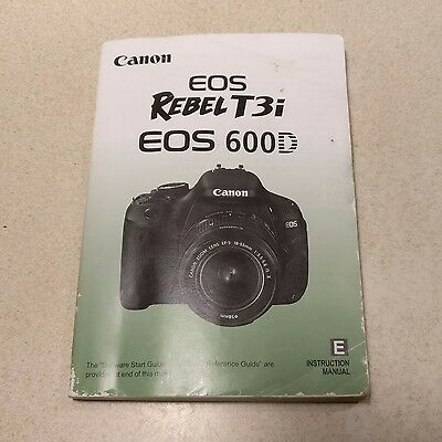 Canon REBEL T3i EOS 600D Digital Camera INSTRUCTION MANUAL / User Guide / Book